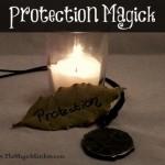 Protective Magick, Personal Magickal Defense