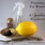 Preparing For Winter – A Spiritual Alignment