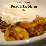Slower Cooker Peach Cobbler