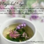 Magickal Tip – Magickal Tea