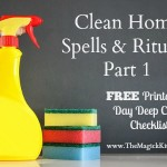 Clean Home Spells & Rituals, Part 1