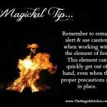 Magickal Tip – Fire Caution