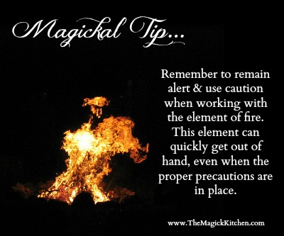 The Magick Kitchen Magickal Tip Fire Caution