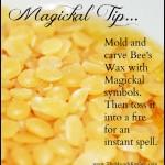 Magickal Tip Bee's Wax Spell