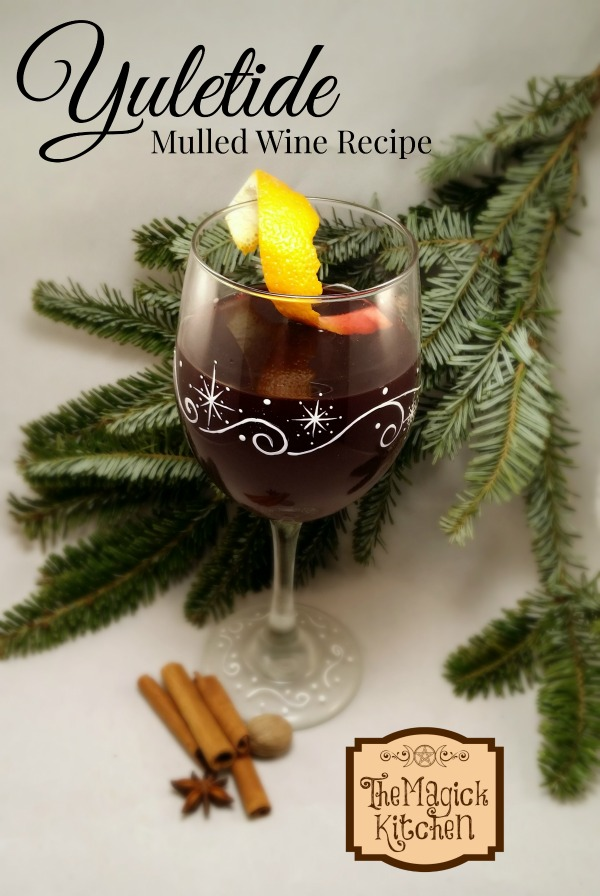 The Magick Kitchen Yuletide Mulled Wine Recipe2