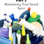 Clean Home Spells & Rituals, Part 3
