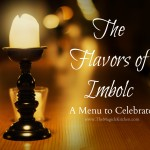 The Flavors of Imbolc