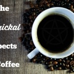 The Magickal Aspects of Coffee