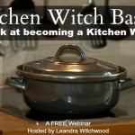 Kitchen Witch Basics: A look at becoming a Kitchen Witch