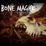 Bone Magick for the Kitchen Witch