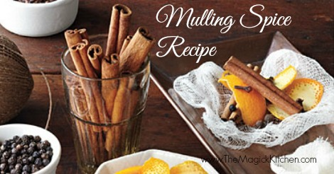 Mulling Spice Recipe The Magick Kitchen470x246