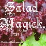 Salad Magick