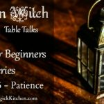 Kitchen Witch Tables Talks Episode 5 Advice for Beginners Series