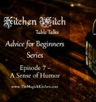 Episode 7 Kitchen Witch Table Talks Advice for Beginners Series 400x426