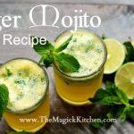 Ginger Mojito Recipe