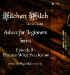 Episode 10 Kitchen Witch Table Talks Advice for Beginners Series 400x426