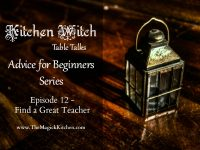 episode-12-kitchen-witch-table-talks-advice-for-beginners-series-800x600
