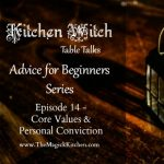 Episode 14: Kitchen Witch Table Talks