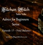 episode-17-kitchen-witch-table-talks-advice-for-beginners-series-400x426