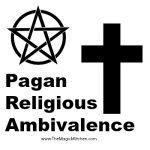 Pagan Religious Ambivalence