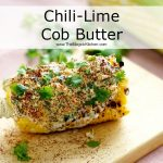 Chili-Lime Cob Butter